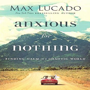 Anxious for Not... Year:12 Edition:Original retail Publisher:Thomas Nelson Language:english Pages:2