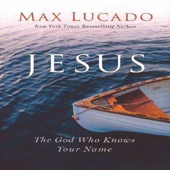 Jesus: The God Who Knows Your Name  Come and meet the One at the center of the greatest story ever