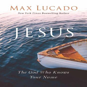Jesus: The God Who Knows Your Name In this seminal work, beloved pastor and bestselling author Max